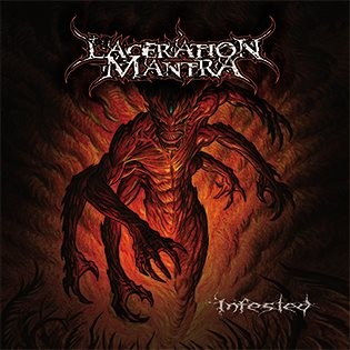 Laceration Mantra - Infested (2016)
