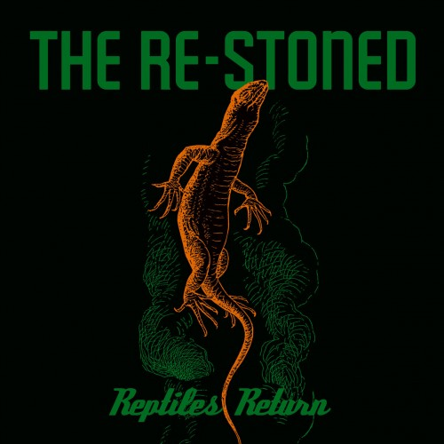The Re-Stoned - Reptiles Return (2016)