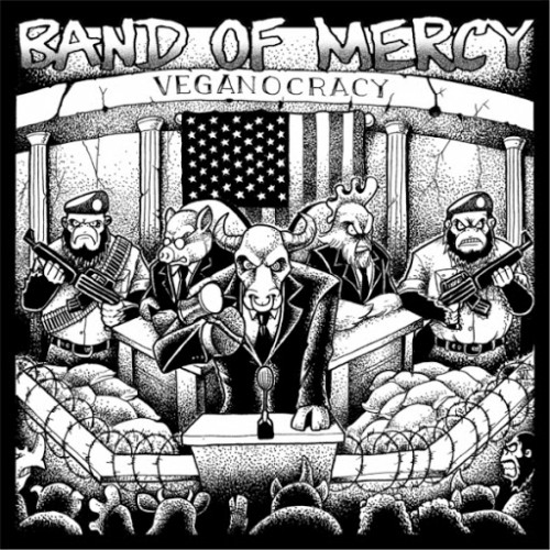 Band of Mercy - Veganocracy (2016)