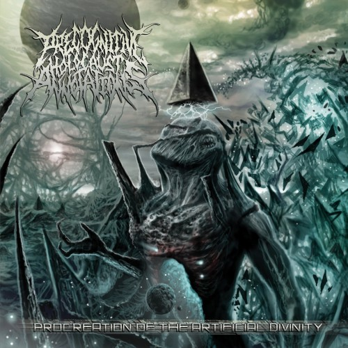 Precognitive Holocaust Annotations - Procreation Of The Artificial Divinity (2016)