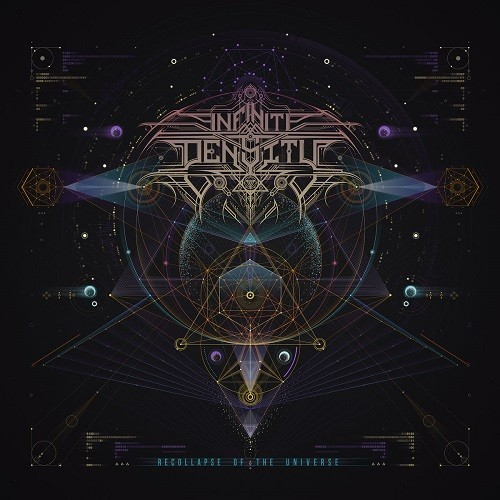 Infinite Density - Recollapse Of The Universe (2016)