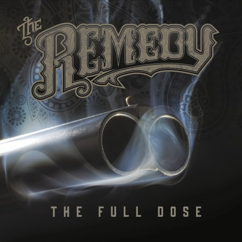 The Remedy - The Full Dose (2016)