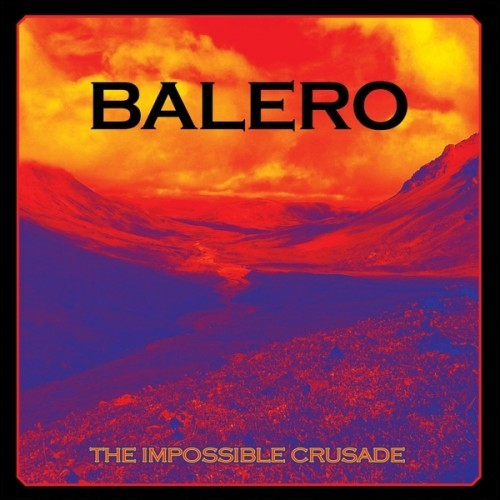 Balero - The Impossible Crusade (2016)