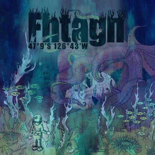 Fhtagn - 47°9`S 126°43`W [EP] (2016)
