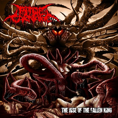 Pit Of Carnage - The Rise Of The Fallen King (2016)