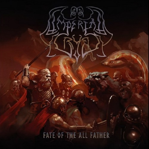 Imperial Crypt - Fate Of The All-Father (2016)