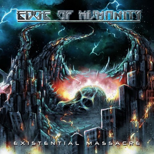 Edge Of Humanity - Existential Massacre (2016)