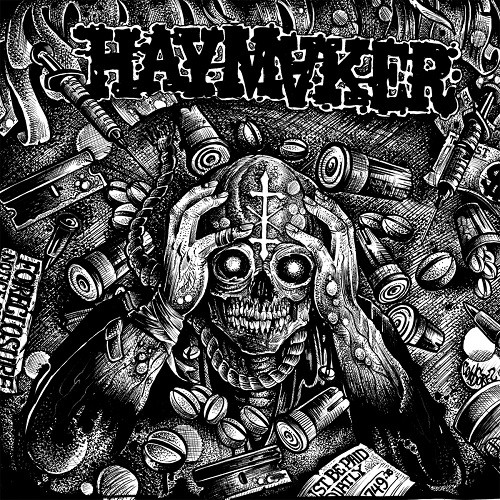 Haymaker - Taxed...Tracked...Inoculated...Enslaved! (2016)