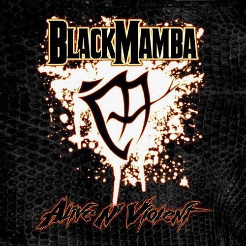 BlackMamba - Alive N Violent (2016)