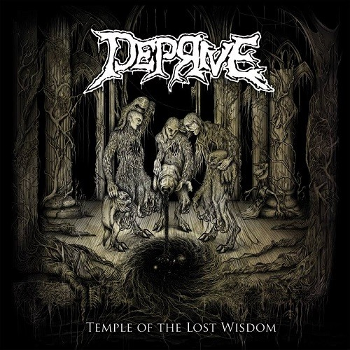 Deprive - Temple Of The Lost Wisdom (2016)