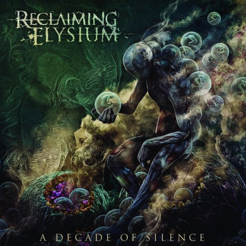 Reclaiming Elysium - A Decade of Silence (2016)