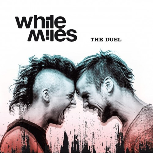 White Miles - The Duel (2016)