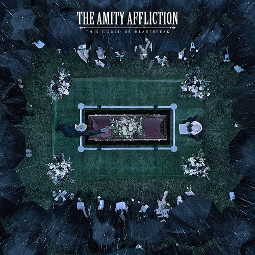 The Amity Affliction - This Could Be Heartbreak (2016)