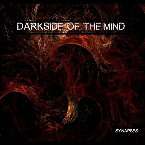 Darkside Of The Mind - Synapses (2016)