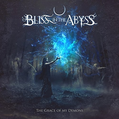 Bliss In The Abyss - The Grace Of My Demons (2016)