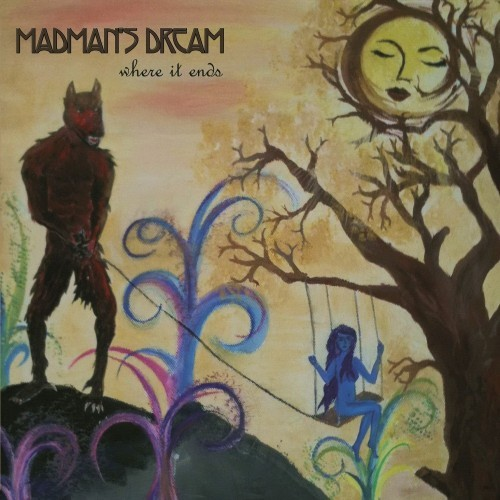 Madman's Dream - Where It Ends (2016)