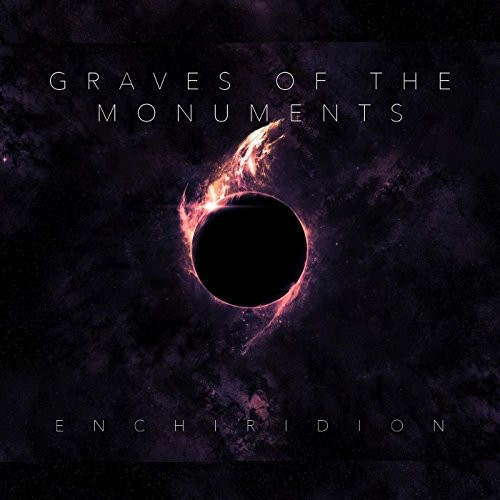 Graves Of The Monuments - Enchiridion (2016)