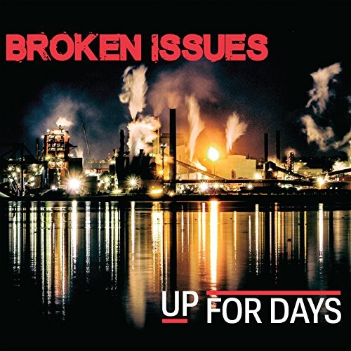 Broken Issues - Up for Days (2016)