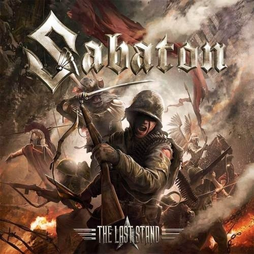 Sabaton - The Last Stand (Earbook Deluxe Edition) (2016)