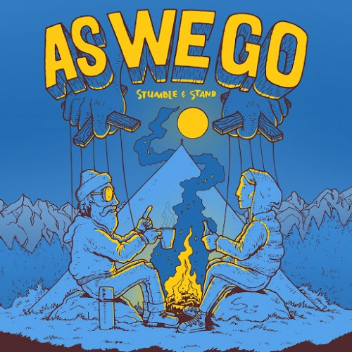 As We Go - Stumble & Stand (2016)