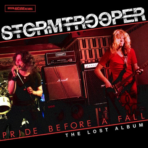 Stormtrooper - Pride Before A Fall (The Lost Album) (2016)
