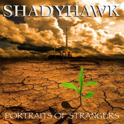 Shadyhawk - Portraits Of Strangers (2016)