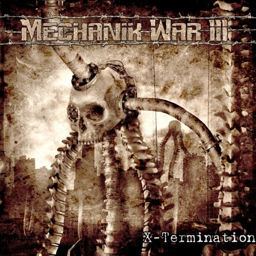 Mechanik War III - Xtermination (2016)