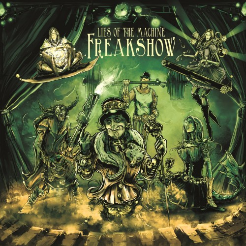 Lies Of The Machine - Freakshow (2016)