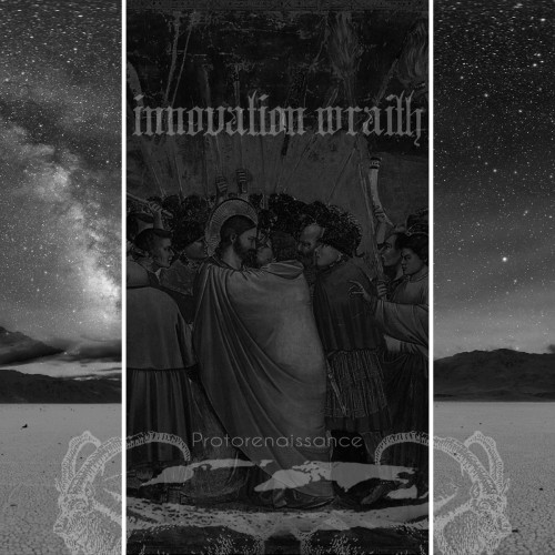 Innovation Wraith - Protorenaissance (2016)