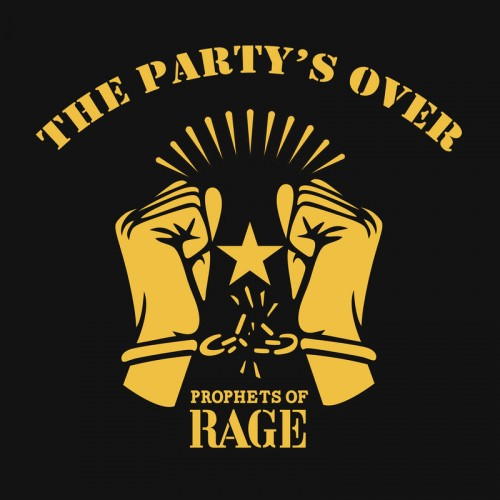 Prophets of Rage - The Party's Over (EP) (2016)