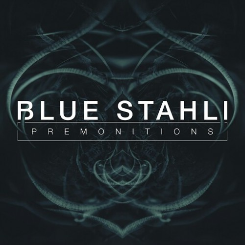 Blue Stahli - Premonitions (2016)