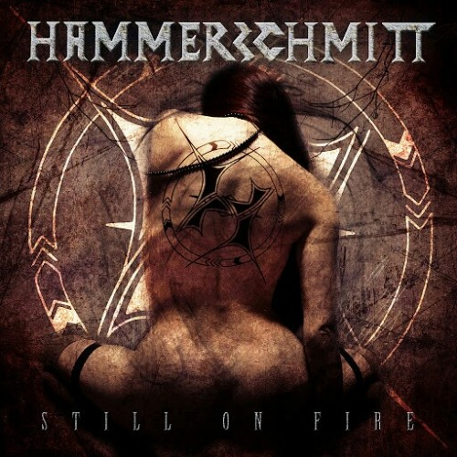 Hammerschmitt - Still on Fire (2016)