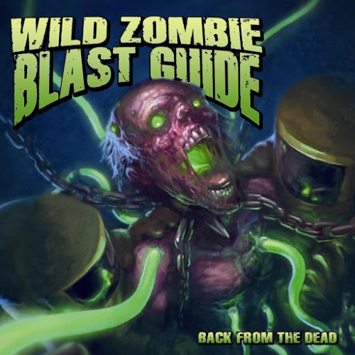 Wild Zombie Blast Guide - Back From The Dead (2016)