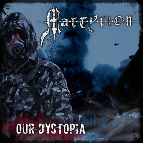 Martyrion - Our Dystopia (2016)