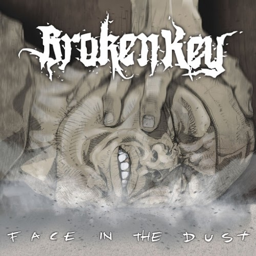 Broken Key - Face In The Dust (2016)