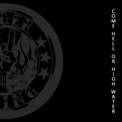 Anger Rising - Come Hell Or High Water (2016)
