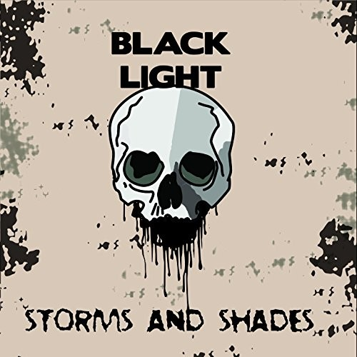 Black Light - Storms and Shades (2016)