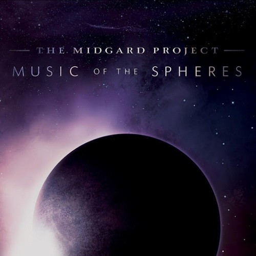 The Midgard Project - Music Of The Spheres (2016)