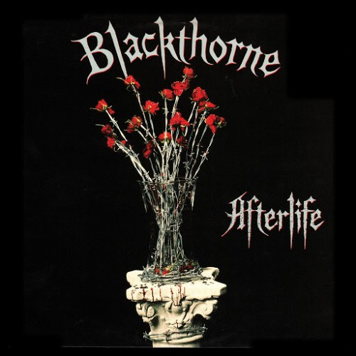 Blackthorne - Afterlife (Reissue) [Expanded Edition] (2016)