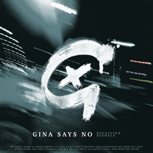 Gina Says No - Receiving Signals (2016)