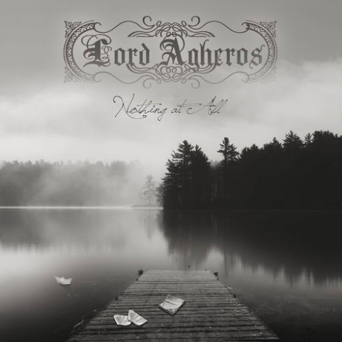 Lord Agheros - Nothing At All (2016)