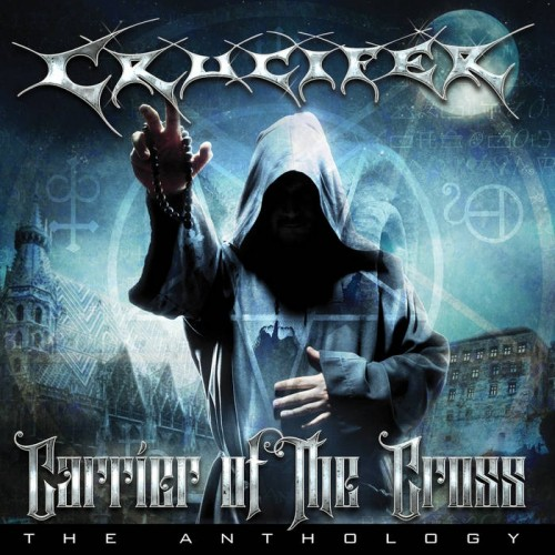 Crucifer - Carrier Of The Cross: The Anthology (2016)
