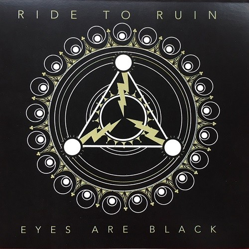 Ride To Ruin - Eyes Are Black (2016)