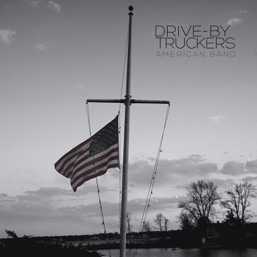 Drive-By Truckers - American Band (2016)