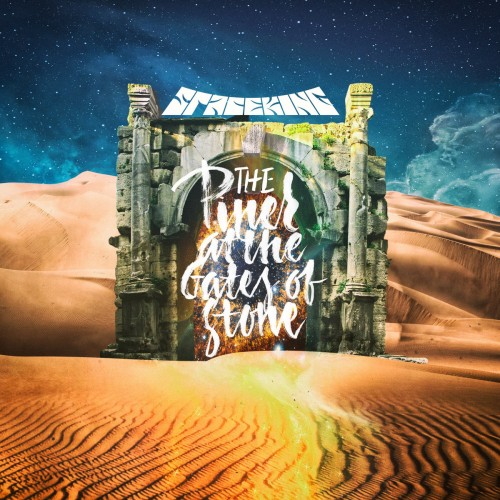 Spaceking - The Piper at the Gates of Stone (2016)