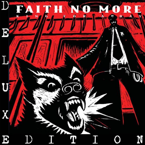 Faith No More - King for a Day... Fool for a Lifetime (Remastered) (2016)