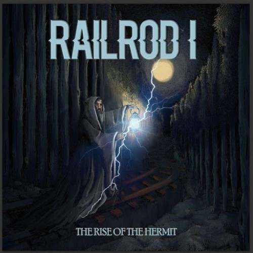 Railrod - The Rise of the Hermit (2016)