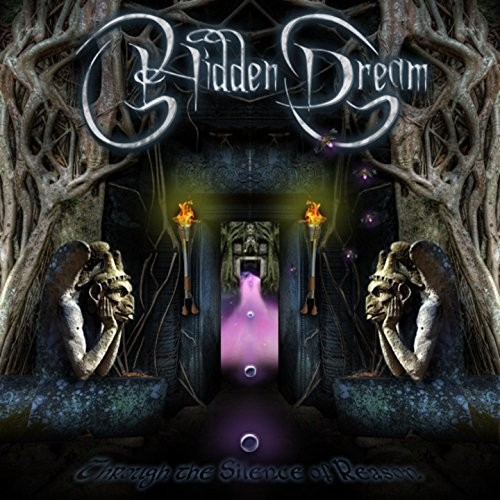 Hidden Dream - Through The Silence Of Reason (2016)