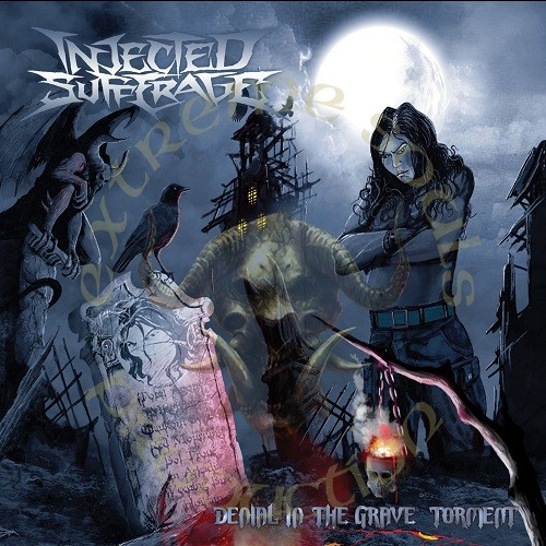 Injected Sufferage - Denial In The Grave Torment (2016)
