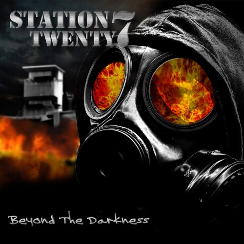 Station Twenty7 - Beyond The Darkness (2016)